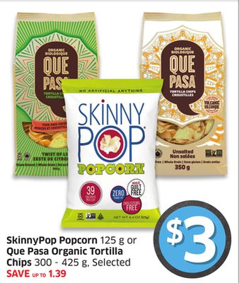 Skinnypop Popcorn 125 g or Que Pasa Organic Tortilla Chips 300 - 425 g - Selected