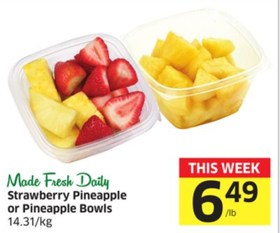 Made Fresh Daily Strawberry Pineapple or Pineapple Bowls 14.31/kg