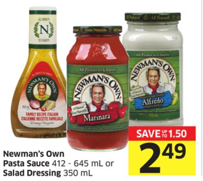 Newman's Own Pasta Sauce 412 - 645 mL or Salad Dressing 350 mL