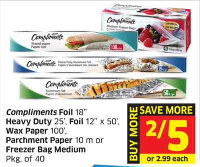 Compliments Foil 18'' Heavy Duty 25' - Foil 12in X 50' - Wax Paper 100' - Parchment Paper 10 M or Freezer Bag Medium Pkg of 40