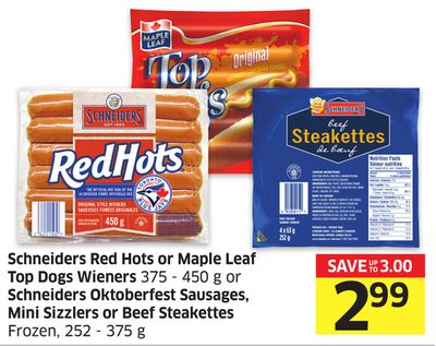 Schneiders Red Hots or Maple Leaf Top Dogs Wieners 375 - 450 g or Schneiders Oktoberfest Sausages - Mini Sizzlers or Beef Steakettes Frozen - 252 - 375 g