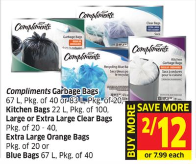 Compliments Garbage Bags 67 L - Pkg of 40 or 83 L - Pkg of 20 - Kitchen Bags 22 L - Pkg of 100 - Large or Extra Large Clear Bags Pkg of 20 - 40 - Extra Large Orange Bags Pkg of 20 or Blue Bags 67 L - Pkg of 40