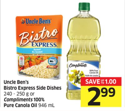 Uncle Ben's Bistro Express Side Dishes 240 - 250 g or Compliments 100% Pure Canola Oil 946 mL