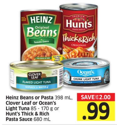 Heinz Beans or Pasta 398 mL - Clover Leaf or Ocean's Light Tuna 85 - 170 g or Hunt's Thick & Rich Pasta Sauce 680 mL