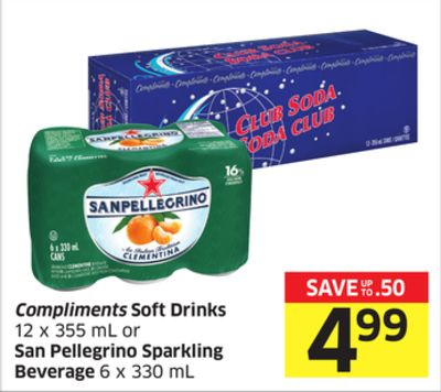 Compliments Soft Drinks 12 X 355 mL or San Pellegrino Sparkling Beverage 6 X 330 mL