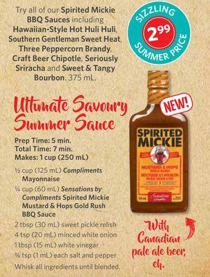 Spirited Mickie Bbq Sauces Including Hawaiian-style Hot Huli Huli - Southern Gentleman Sweet Heat - Three Peppercorn Brandy - Craft Beer Chipotle - Seriously Sriracha and Sweet & Tangy Bourbon. 375 ml