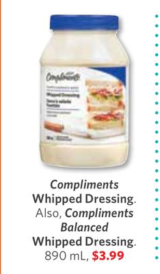Compliments Whipped Dressing Also - Compliments Balanced Whipped Dressing 890 mL