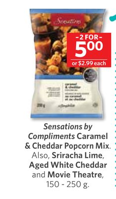 Sensations By Compliments Caramel & Cheddar Popcorn Mix. Also - Sriracha Lime - Aged White Cheddar and Movie Theatre - 150 - 250 g