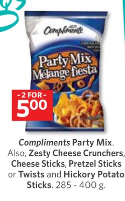 Compliments Party Mix. Also - Zesty Cheese Crunchers - Cheese Sticks - Pretzel Sticks or Twists and Hickory Potato Sticks. 285 - 400 g