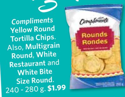 Compliments Yellow Round Tortilla Chips. Also - Multigrain Round - White Restaurant and White Bite Size Round 240 - 280 g