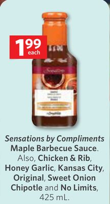 Sensations By Compliments Maple Barbecue Sauce. Also - Chicken & Rib - Honey Garlic - Kansas City - Original - Sweet Onion Chipotle and No Limits - 425 mL