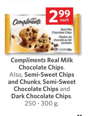 Compliments Real Milk Chocolate Chips. Also - Semi-sweet Chips and Chunks - Semi-sweet Chocolate Chips and Dark Chocolate Chips 250 - 300 g