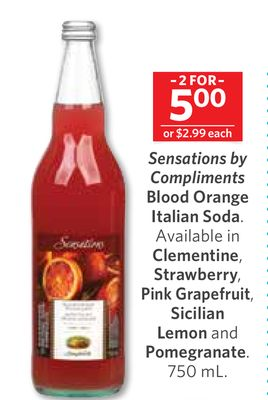 Sensations By Compliments Blood Orange Italian Soda. Available In Clementine - Strawberry - Pink Grapefruit - Sicilian Lemon and Pomegranate. 750 mL
