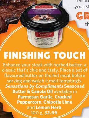 Sensations By Compliments Seasoned Butter & Canola Oil Available In Parmesan Garlic - Cracked Peppercorn - Chipotle Lime and Lemon Herb