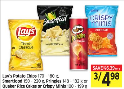 Lay's Potato Chips 170 - 180 g - Smartfood 150 - 220 g - Pringles 148 - 182 g or Quaker Rice Cakes or Crispy Minis 100 - 199 g