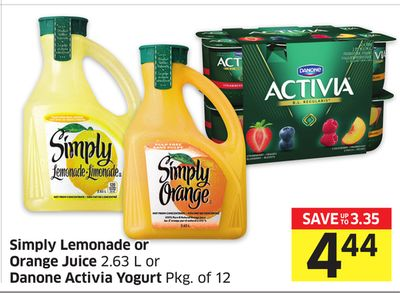 Simply Lemonade or Orange Juice 2.63 L or Danone Activia Yogurt Pkg of 12