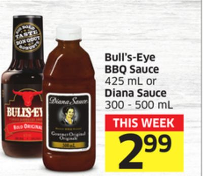 Bull's-eye Bbq Sauce 425 mL or Diana Sauce 300 - 500 mL