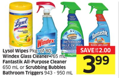 Lysol Wipes Pkg of 80 - Windex Glass Cleaner 765 mL - Fantastik All-purpose Cleaner 650 mL or Scrubbing Bubbles Bathroom Triggers 943 - 950 mL