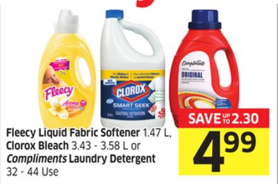 Fleecy Liquid Fabric Softener 1.47 L - Clorox Bleach 3.43 - 3.58 L or Compliments Laundry Detergent 32 - 44 Use