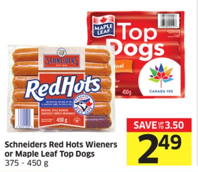 Schneiders Red Hots Wieners or Maple Leaf Top Dogs 375 - 450 g