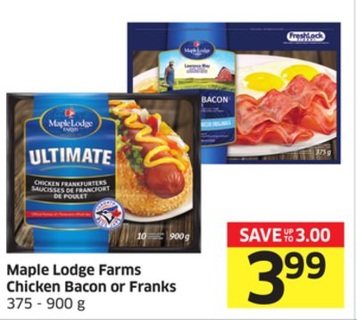 Maple Lodge Farms Chicken Bacon or Franks 375 - 900 g