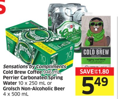 Sensations By Compliments Cold Brew Coffee 946 mL - Perrier Carbonated Spring Water 10 X 250 mL or Grolsch Non-alcoholic Beer 4 X 500 mL