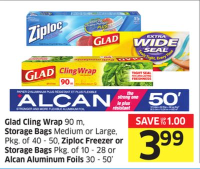 Glad Cling Wrap 90 M - Storage Bags Medium or Large - Pkg of 40 - 50 - Ziploc Freezer or Storage Bags Pkg of 10 - 28 or Alcan Aluminum Foils 30 - 50'