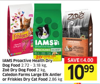 Iams Proactive Health Dry Dog Food 2.72 - 3.18 Kg - Zoë Dry Dog Food 2 Kg - Caledon Farms Large Elk Antler or Friskies Dry Cat Food 2.86 Kg