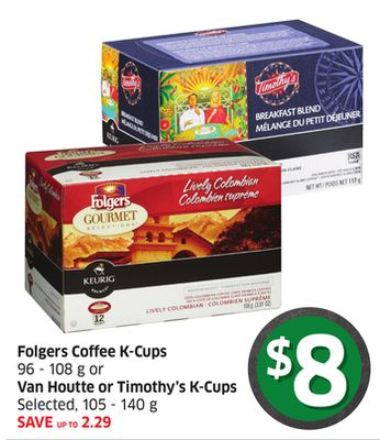 Folgers Coffee K-cups 96-108 g or Van Houtte or Timothy's K-cups Selected - 105 - 140 g