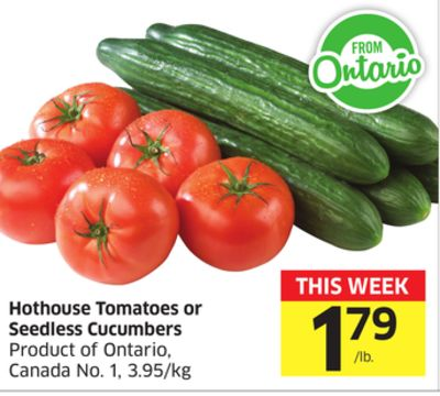 Hothouse Tomatoes or Seedless Cucumbers Product of Ontario - Canada No. 1 - 3.95/kg