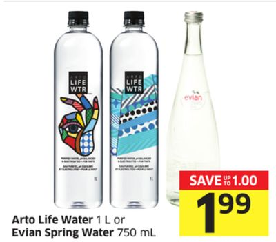 Arto Life Water 1 L or Evian Spring Water 750 mL