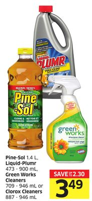 Pine-sol 1.4 L - Liquid-plumr 473 - 900 mL - Green Works Cleaners 709 - 946 mL or Clorox Cleaners 887 - 946 mL