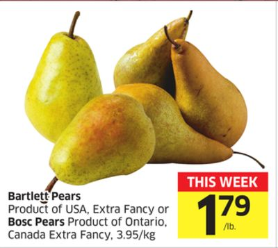 Bartlett Pears Product of USA - Extra Fancy or Bosc Pears Product of Ontario - Canada Extra Fancy - 3.95/kg