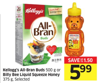 Kellogg's All-bran Buds 500 g or Billy Bee Liquid Squeeze Honey 375 g - Selected