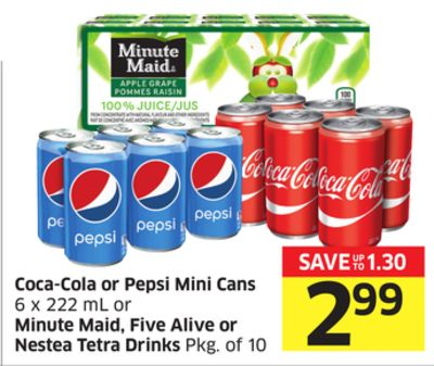 Coca-cola or Pepsi Mini Cans 6 X 222 mL or Minute Maid - Five Alive or Nestea Tetra Drinks Pkg of 10