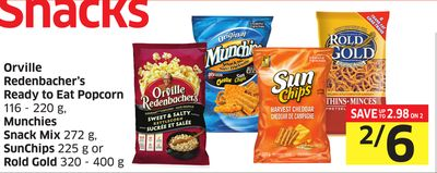 Orville Redenbacher's Ready To Eat Popcorn 116 - 220 g - Munchies Snack Mix 272 g - Sunchips 225 g or Rold Gold 320 - 400 g