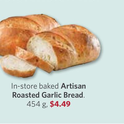 In-store Baked Artisan Roasted Garlic Bread - 454 g
