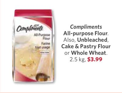 Compliments All-purpose Flour. Also - Unbleached - Cake & Pastry Flour or Whole Wheat - 2.5 Kg