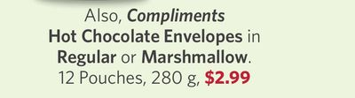 Compliments Hot Chocolate Envelopes In Regular or Marshmallow. 12 Pouches - 280 g