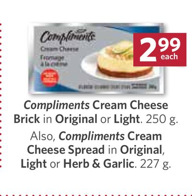 Compliments Cream Cheese Brick In Original or Light. 250 g Also - Compliments Cream Cheese Spread In Original - Light or Herb & Garlic - 227 g