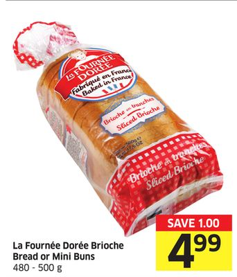 La Fournee Doree Brioche Bread or Mini Buns 480-500 g
