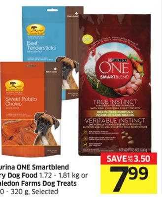 Purina One Smartblend Dry Dog Food 1.72 - 1.81 Kg or Caledon Farms Dog Treats 110 - 320 g - Selected