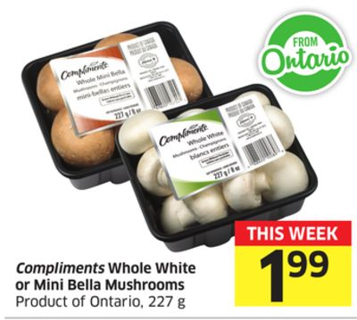 Compliments Whole White or Mini Bella Mushrooms Product of Ontario - 227 g