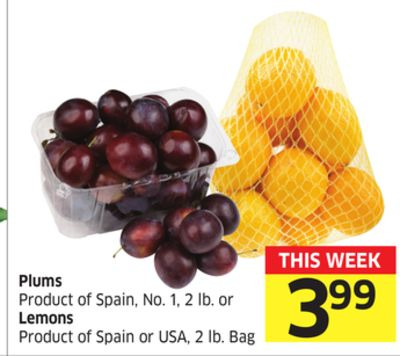 Plums Product of Spain - No. 1 - 2 Lb. or Lemons Product of Spain or USA - 2 Lb. Bag