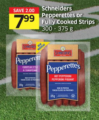 Schneiders Pepperettes or Fully Cooked Strips 300 - 375 g