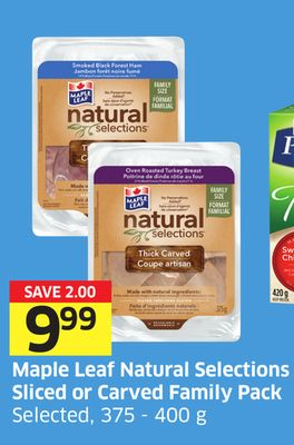 Maple Leaf Natural Selections Sliced or Carved Family Pack Selected - 375 - 400 g