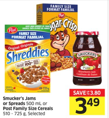 Smucker's Jams or Spreads 500 mL or Post Family Size Cereals 510-725 g