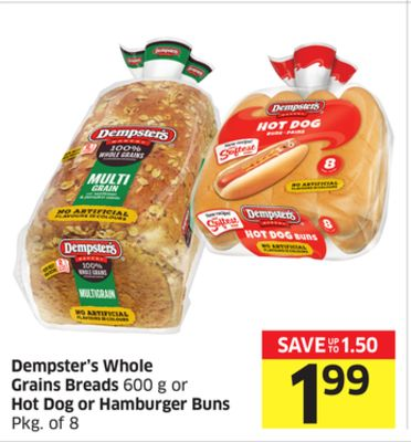 Dempster's Whole Grains Breads 600 g or Hot Dog or Hamburger Buns Pkg of 8