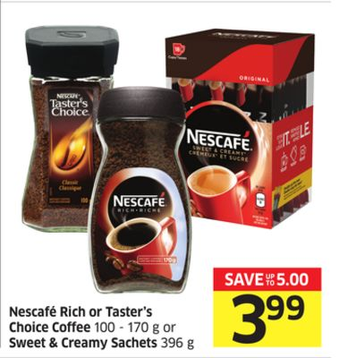 Nescafé Rich or Taster's Choice Coffee 100-170 g or Sweet & Creamy Sachets 396 g