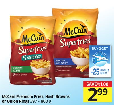 Mccain Premium Fries - Hash Browns or Onion Rings - +25 Air Miles Bonus Miles